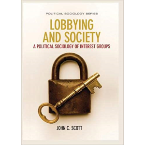 Lobbying and Society by John C.Scott