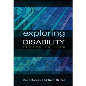Exploring Disability by Colin Barnes & Geof Mercer