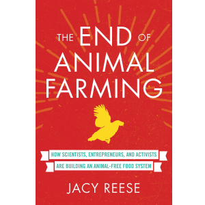 End of Animal Farming by Jacy Reese