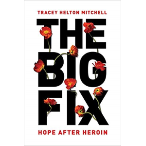Hope After Heroin by Tracy H Mitchell