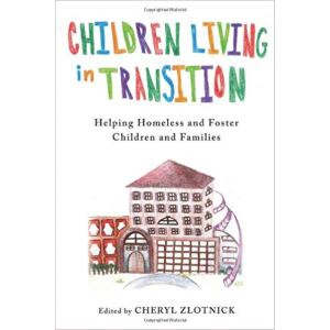 Children Living in Transition by Cheryl Zlotnick