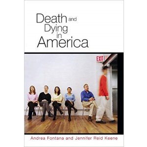 Death and Dying in America by Andrea Fontana