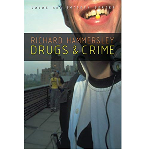 Drugs and Crime by Richard Hammersley