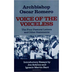Voice of the Voiceless by archbispo Oscar Romero