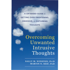 Overcoming Unwanted Intrusive Thoughts by Sally Wi