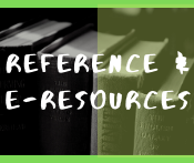 Reference & E-Resources