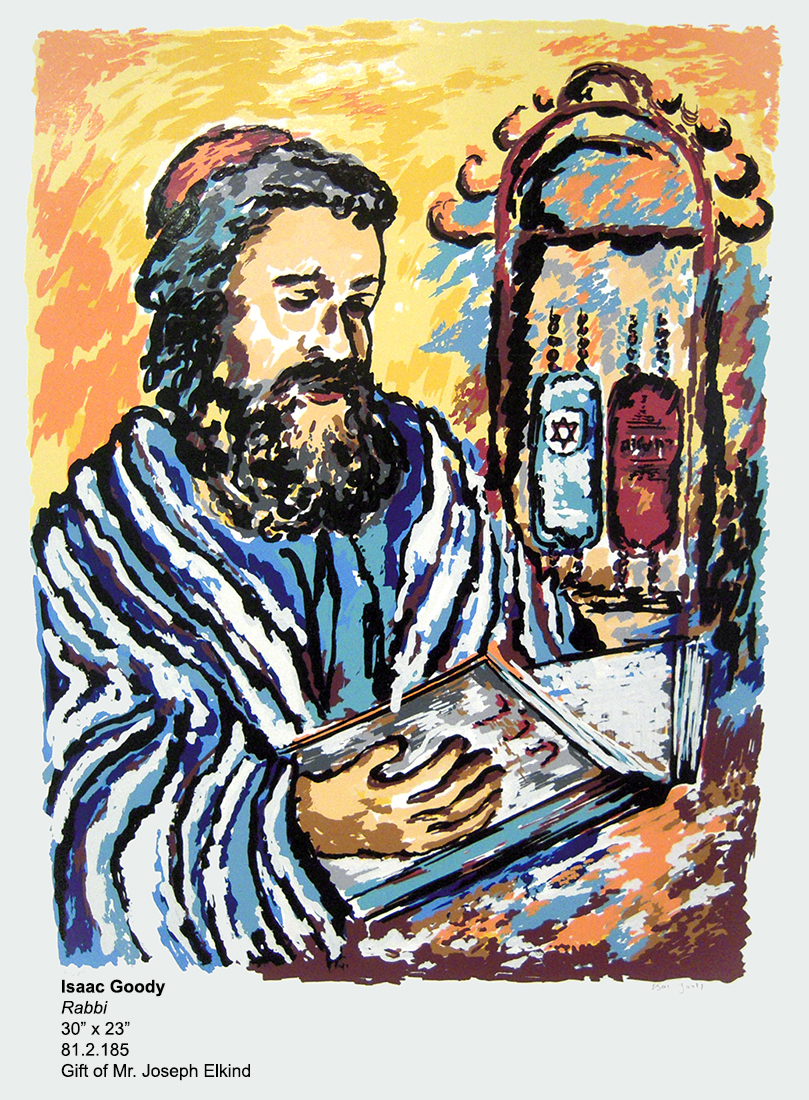 Isaac Goody, Rabbi, serigraph, 30 inches tall by 23 inches wide, 1970s, 81.2.185, Gift of Mr. Joseph Elkind