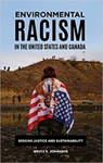 Environmental Racism in the United States & Canada