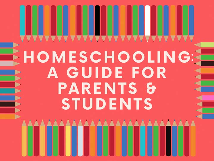 Homeschooling A Guide for Parents and Students