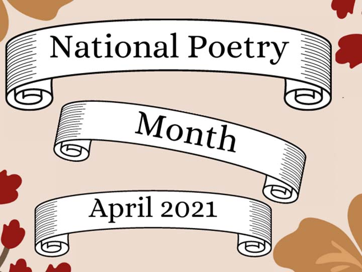 National Poetry Month April 2021