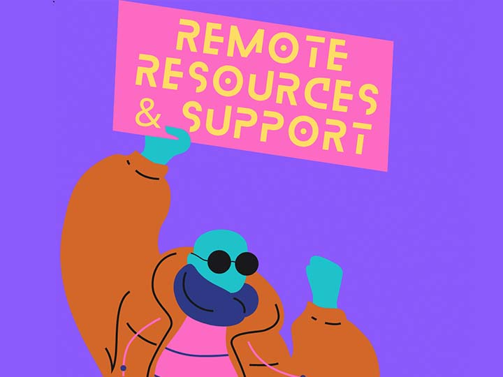 Remote Resources and Support