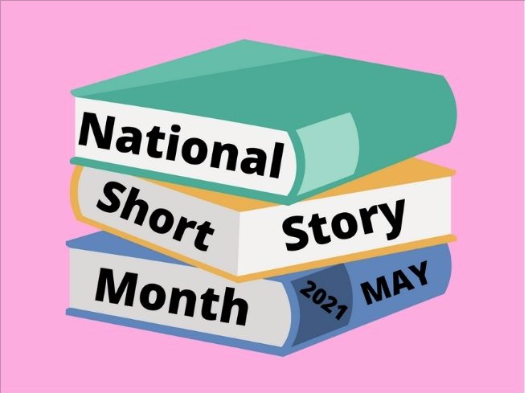National Short Story Month May 2021