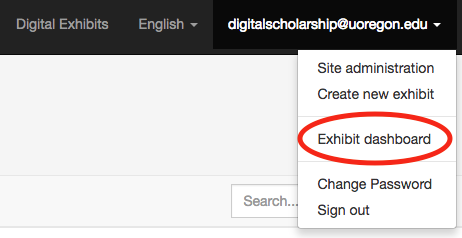 dropdown menu under digitalscholarship@uoregon.edu with 'exhibit dashboard' circled in red