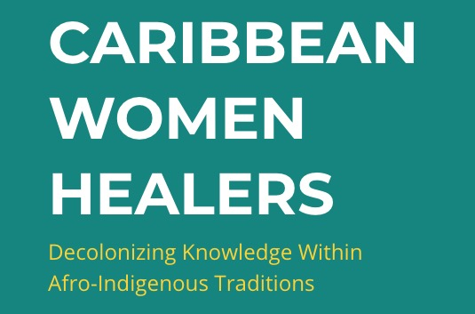 Caribbean Women Healers Digital Project