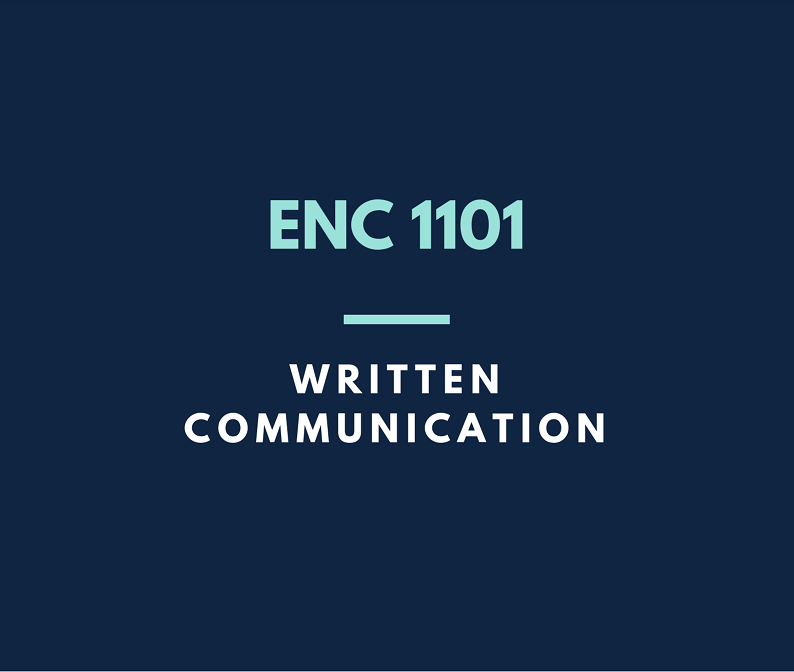 Click here for ENC 1101 written communications 1 guides