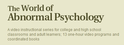 the Wrold of Abnormal Psychology - Video Series
