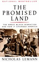 The Promised Land : the Great Black Migration and how it Changed America