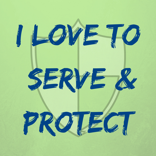 I love to serve and protect - career videos