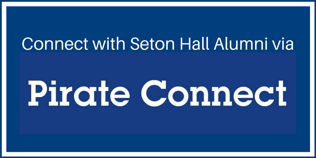 Click here to connect to the SHU Alumni Network - Pirate Connect