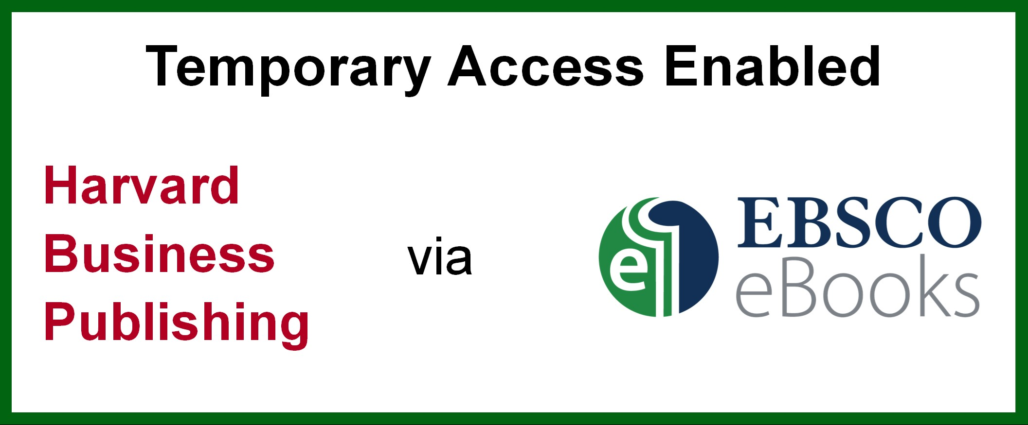 Temporary Access Enabled for Harvard Business Publishing via EBSCO eBooks