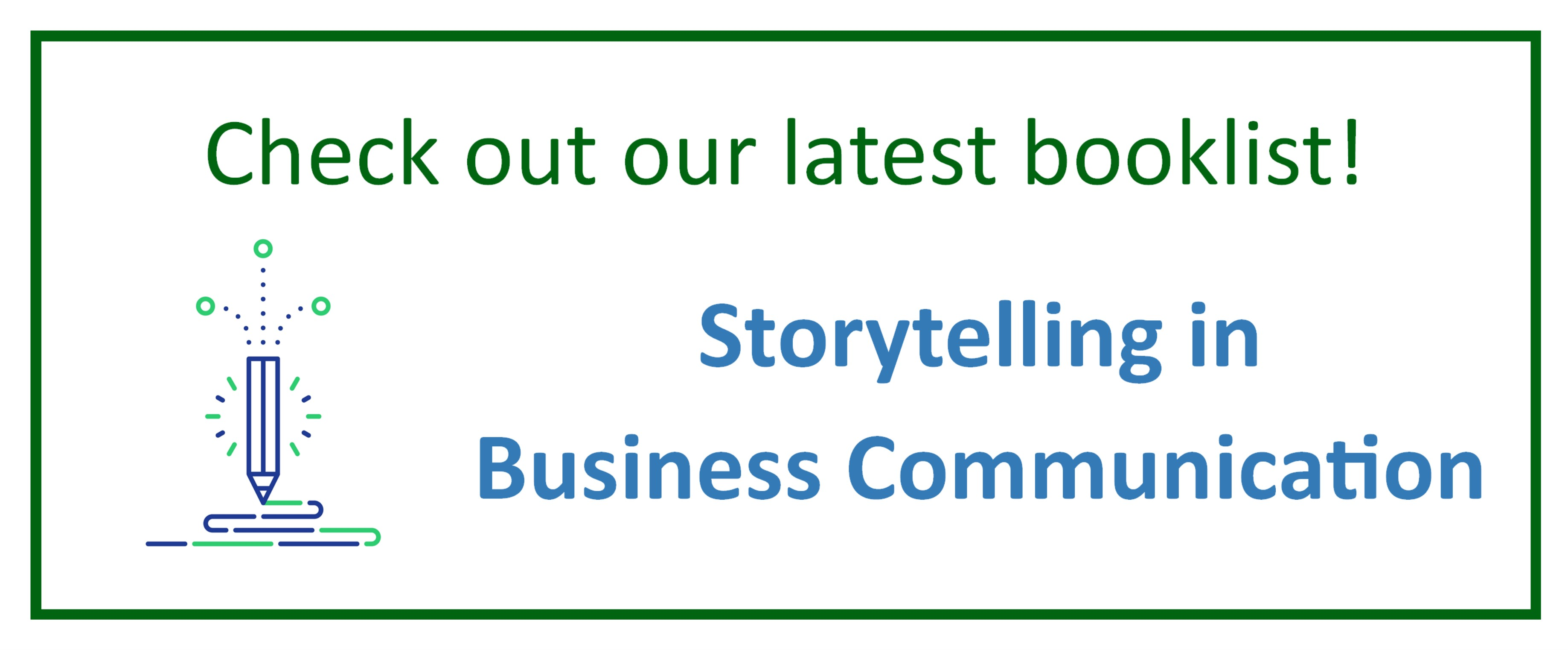 Check out our latest booklist! Storytelling in Business Communication