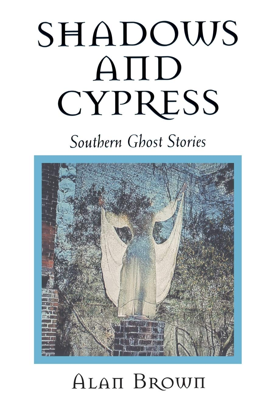 Shadows and Cypress Southern Ghost Stories book cover