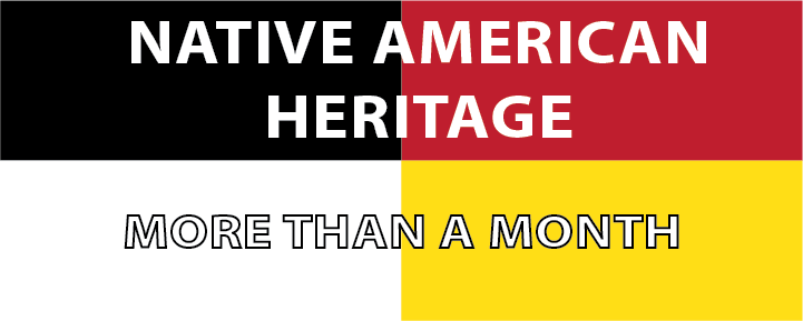 Native American Heritage: More than a Month