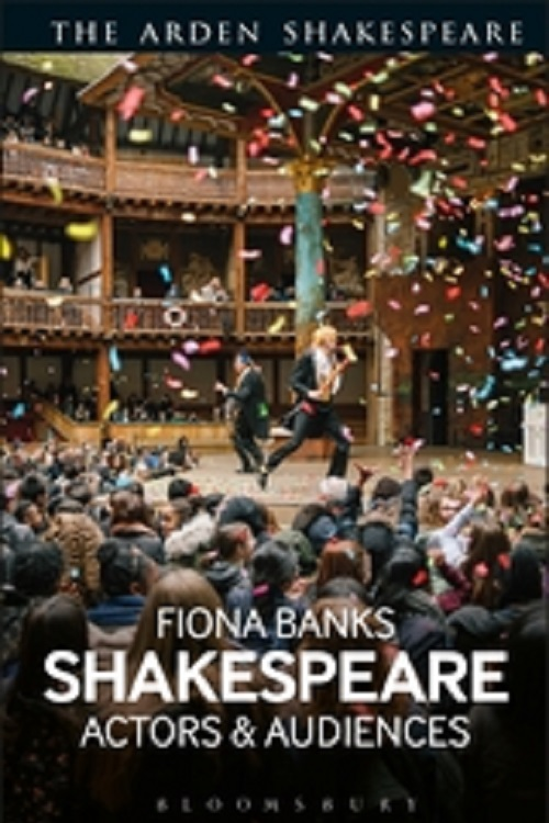 Shakespeare : actors and audiences