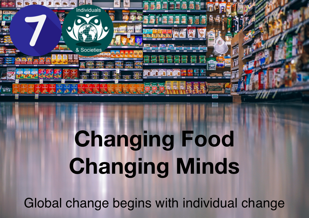 Changing food changing minds