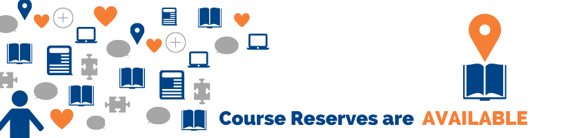 Course Reserves are Available