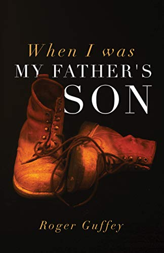 When I Was My Father's Son