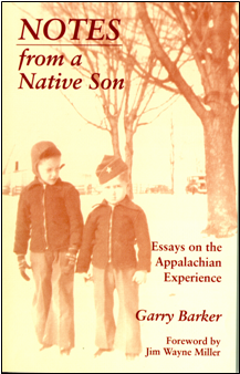 Notes from a Native Son: Essays on the Appalachian Experience