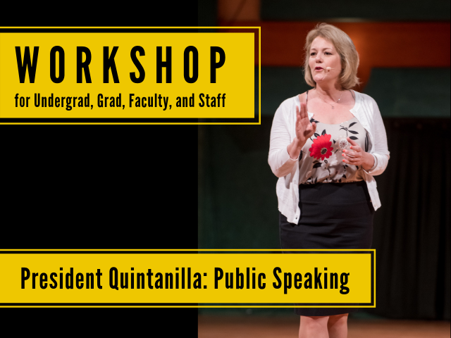 President Quintanilla speaking on stage with the following text, Workshop. President Quintanilla: Public Speaking