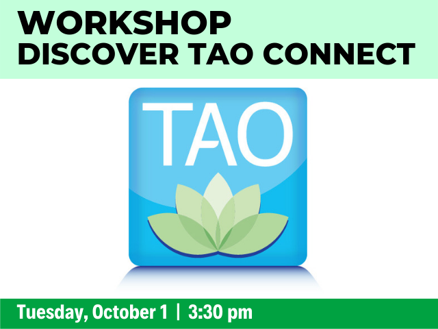 Workshop: Discover TAO Connect on Tuesday, October 1 at 3:30 pm