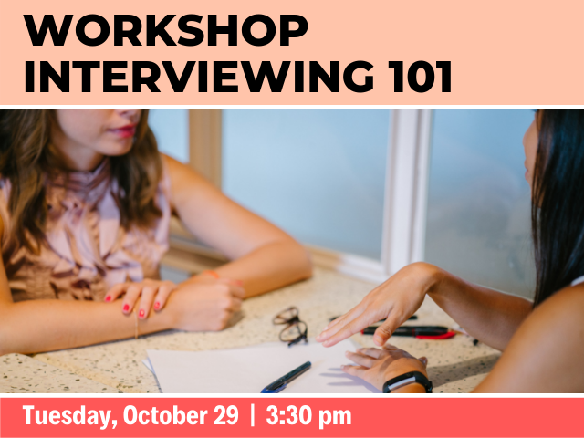 Library workshop: Interviewing 101