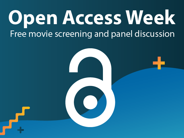 Open Access Week, free movie screening and panel discussion