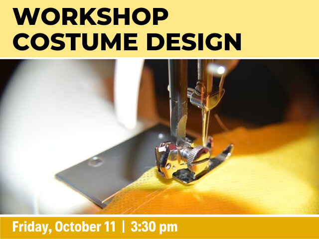 Workshop: Costume Design on Friday, October 11