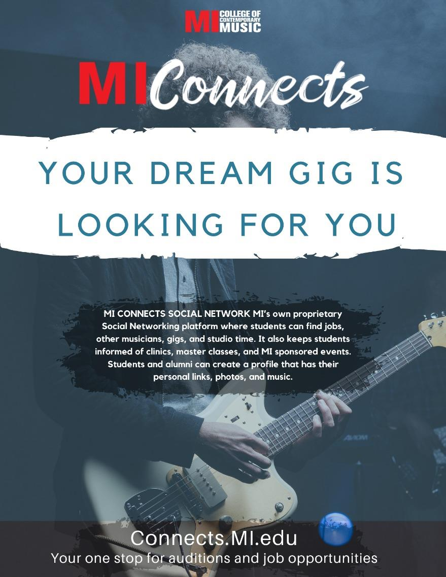 MI Connects - YOUR DREAM GIG IS LOOKING FOR YOU MONDAY, OCTOBER 5 – FRIDAY, DECEMBER 11, 2020
