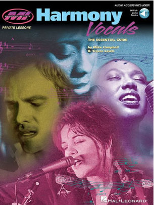Harmony Vocals: The Essential Guide by Mike Campbell, Tracee Lewis