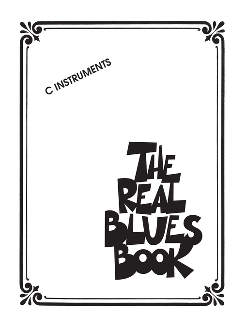 The Real Blues Book (Songbook) C Instruments by Hal Leonard Corp.