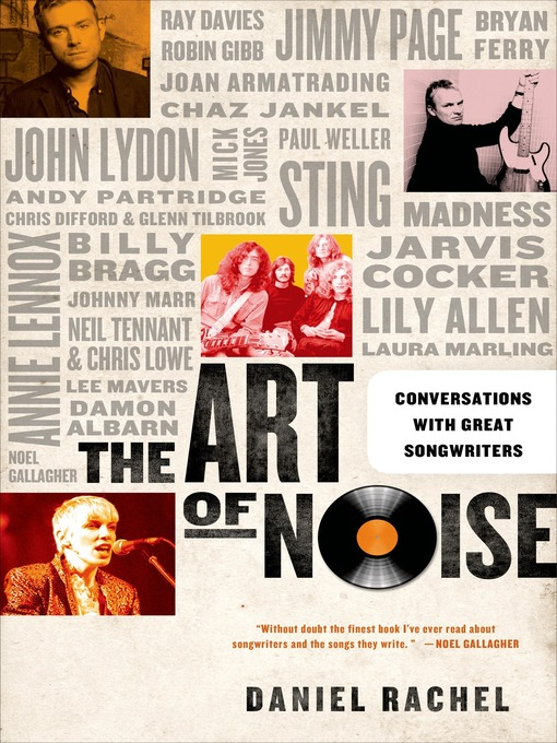 The Art of Noise Conversations with Great Songwriters by Daniel Rachel