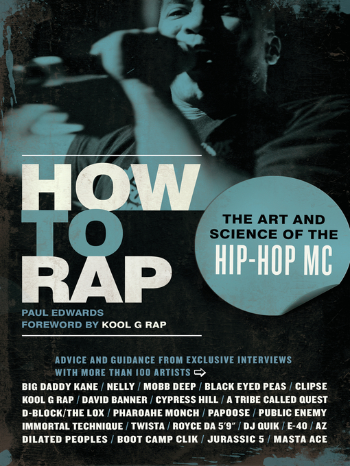 How to Rap The Art and Science of the Hip-Hop MC by Paul Edwards Kool G Rap