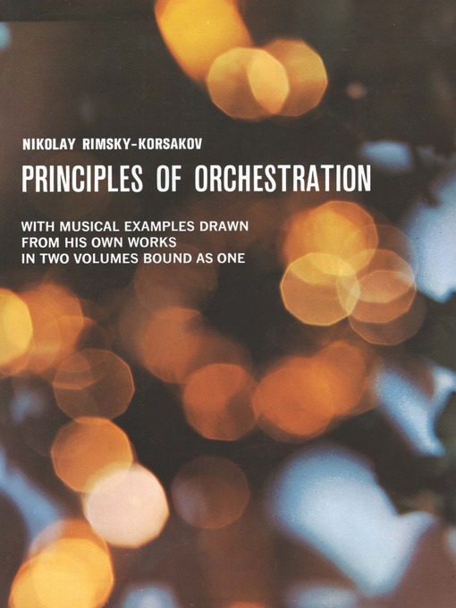 Principles of Orchestration by Nikolai Rimsky-Korsakov