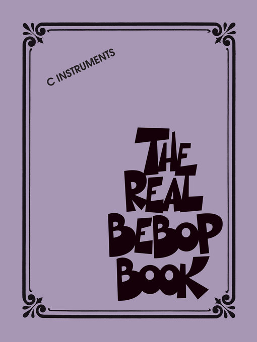 The Real Bebop Book C Edition by Hal Leonard Corp.