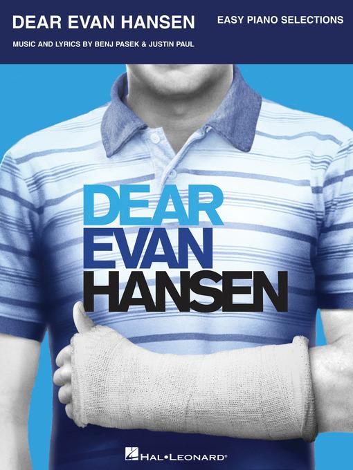Dear Evan Hansen Songbook by Benj Pasek and Justin Paul