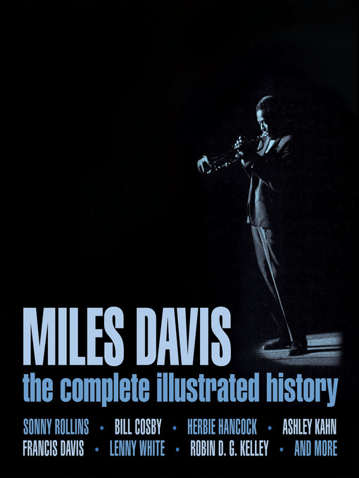 Miles Davis The Complete Illustrated History by Sonny Rollins  Bill Cosby