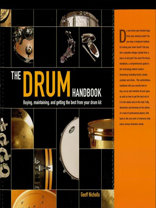 The Drum Handbook Buying, Maintaining and Getting the Best from Your Drum Kit by Geoff Nicholls