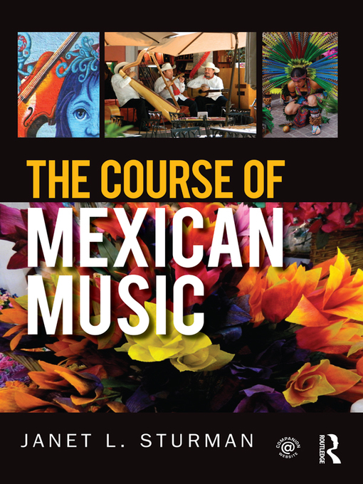The Course of Mexican Music by Janet Sturman