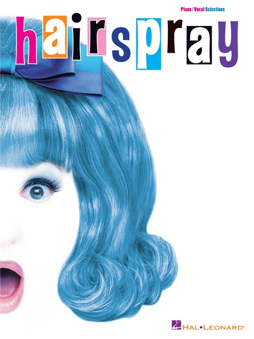 Hairspray (Songbook) Piano/Vocal Selections by Marc Shaiman  Scott Wittman