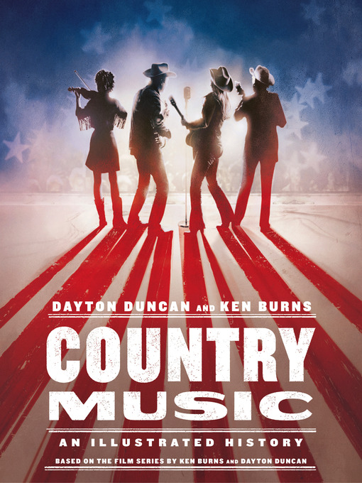 Country Music An Illustrated History by Dayton Duncan  Ken Burns